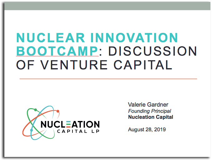 Nuclear Innovation Bootcamp: Discussion of Venture Capital